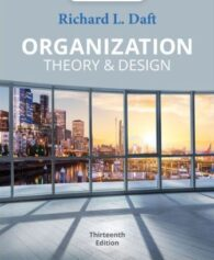 Test Bank for Organization Theory and Design, 13th Edition, Richard L. Daft, ISBN-10: 0357445147, ISBN-13: 9780357445143