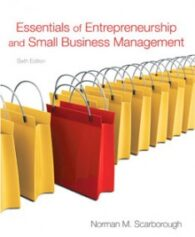 Test Bank for Essentials of Entrepreneurship and Small Business Management, 6th Edition: Scarborough