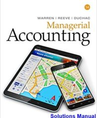 Managerial Accounting 14th Edition Warren Solutions Manual