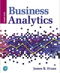 Test Bank for Business Analytics 3rd by Evans