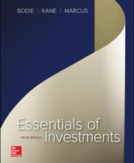 Test Bank for Essentials of Investments, 10th Edition, Zvi Bodie, Alex Kane, Alan Marcus, ISBN10: 0077835425, ISBN13: 9780077835422