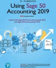 Solution Manual for Using Sage 50 Accounting 2019, 1st Edition, Mary Purbhoo, ISBN-10: 0135669146, ISBN-13: 9780135669143