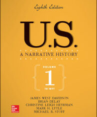 Test Bank for US: A Narrative History Volume 1: To 1877, 8th Edition, James West Davidson, Brian DeLay, Christine Leigh Heyrman, Mark Lytle, Michael Stoff, ISBN10: 1259712273, ISBN13: 9781259712272