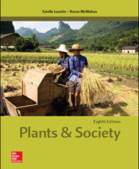 Test Bank for Plants and Society, 8th Edition, Estelle Levetin, Karen McMahon, ISBN10: 1259880044, ISBN13: 9781259880049